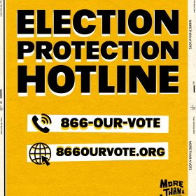 _Election Protection Hotline_ - More Than A Vote (4x5)